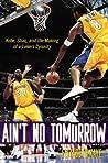 Ain't No Tomorrow by Elizabeth Kaye