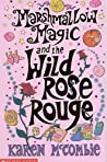 Marshmallow Magic and the Wild Rose Rouge ebook review