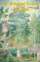The Ringing Cedars of Russia (The Ringing Cedars, #2)
