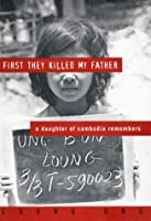 first they killed my father a daughter of remembers by  first they killed my father a daughter of remembers