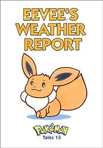 Pokemon Tales, Volume 13: Eevees Weather Report