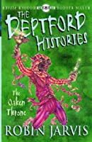 The Oaken Throne (The Deptford Histories, #2)