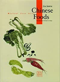 Chinese Foods (Cultural China Series)