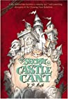 The Secret of Castle Cant: Being an Account of the Remarkable Adventures of Lucy Wickwright, Maidservant and Spy