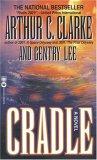Cradle by Arthur C. Clarke