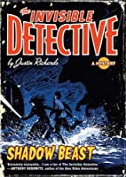 Shadow Beast (The Invisible Detective, #2)