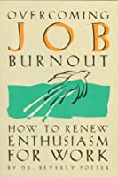 Overcoming Job Burnout