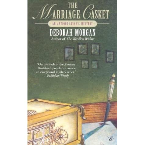 The Marriage Casket Antique Lover 3 By Deborah Morgan