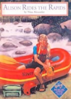 Alison Rides The Rapids By Nina Alexander