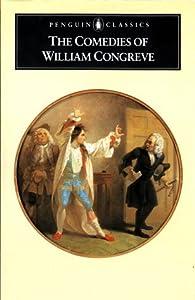 The Comedies of William Congreve