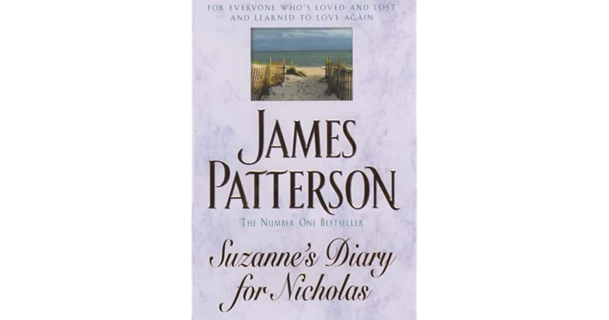 suzanne's diary for nicholas the literary #8 in literature & fiction most popular books  similar authors to nicholas  sparks jodi picoult kristin  suzanne's diary for nicholas james patterson.