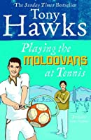 Playing the Moldovans at Tennis