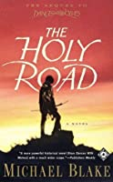 The Holy Road (Dances With Wolves #2)