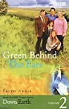 Down to Earth: Green Behind the Ears