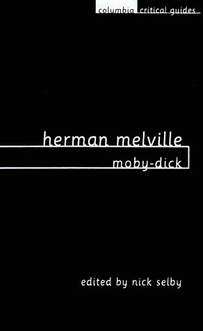 Herman Melville: Moby-Dick: Essays - Articles - Reviews