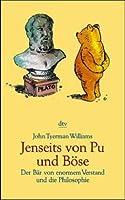 Jenseits Von Pu Und Böse: Der Bär Von Enormem Verstand Und Die Philosophie