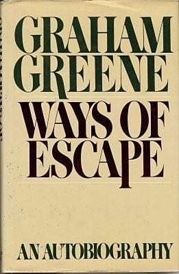 Ways of Escape: An Autobiography