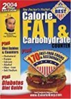 The Doctor's Pocket Calorie, Fat & Carbohydrate Counter 2004: Plus 170 Fast Food Chains & Restaurants