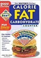 The Doctors Pocket Calorie, Fat & Carbohydrate Counter: 2002 Edition, Plus 101 Fast Food Chains And Restaurants