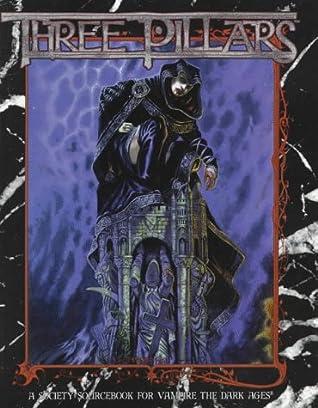 Three Pillars (Vampire: The Dark Ages