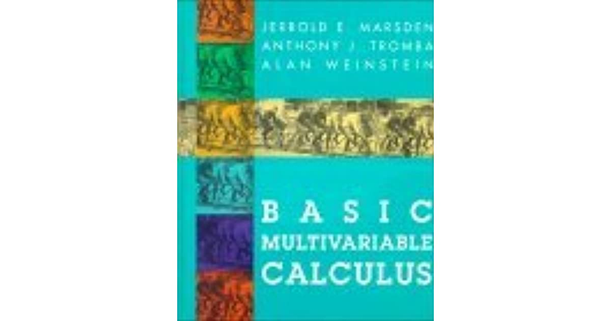 multivariable calculus pdf basic weinstein marsden tromba