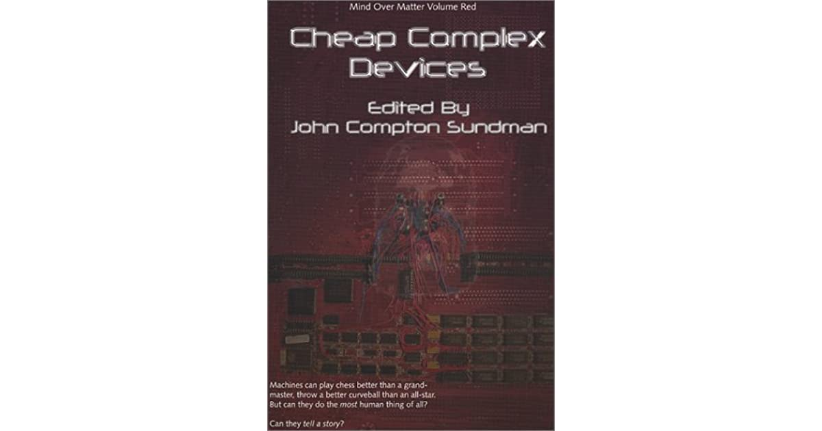 Cheap Complex Devices