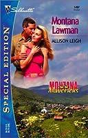Montana Lawman (Montana Mavericks #45; Montana Mavericks: Rumor, Montana #3; Men: Made in America II #26)