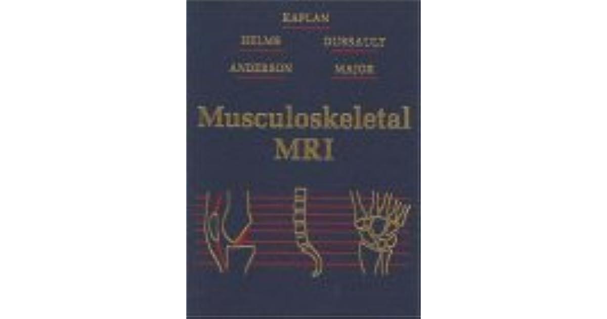 Musculoskeletal MRI by Phoebe A. Kaplan