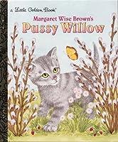 Pussy Willow (Little Golden Book)