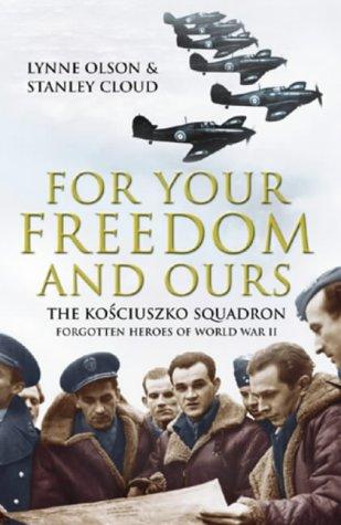 A Question of Honor: The Kosciuszko Squadron: Forgotten