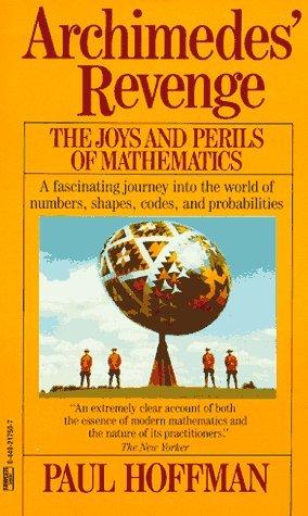 Archimedes-Revenge-The-Joys-and-Perils-of-Mathematics
