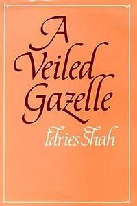 A Veiled Gazelle: