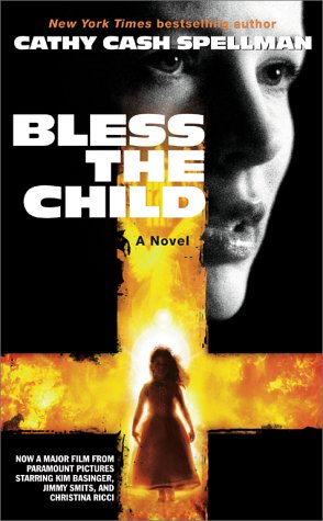 Bless the Child by Cathy Cash Spellman