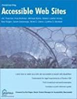 Accessible Websites (Constructing): Section 508 and Beyond