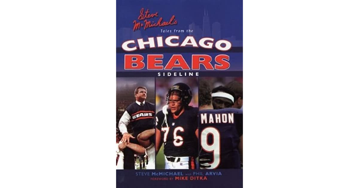 95784ed8adf Steve McMichael's Tales from the Chicago Bears Sideline by Steve McMichael