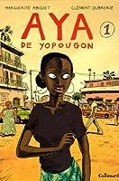 Aya de Yopougon, Tome 1 (Aya, #1)
