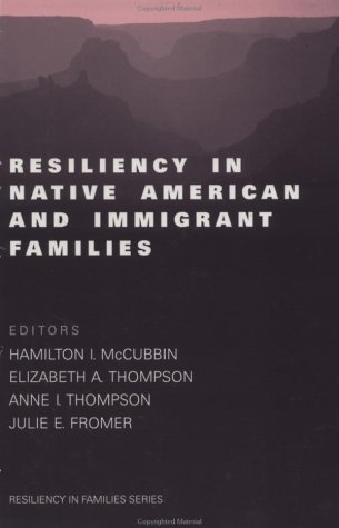 Resiliency in Native American and Immigrant Families