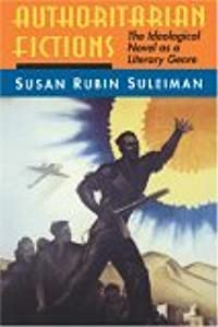 Authoritarian Fictions