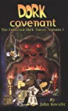 Dork Covenant (Dork Tower, #1)