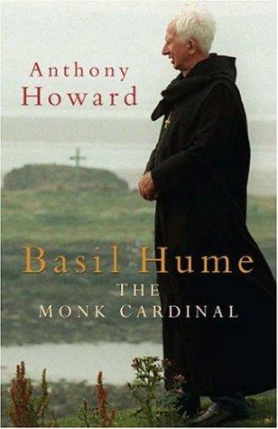 Basil Hume: The Monk Cardinal