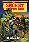 Secret of Squaw Rock (Shadow Creek Ranch, #3)