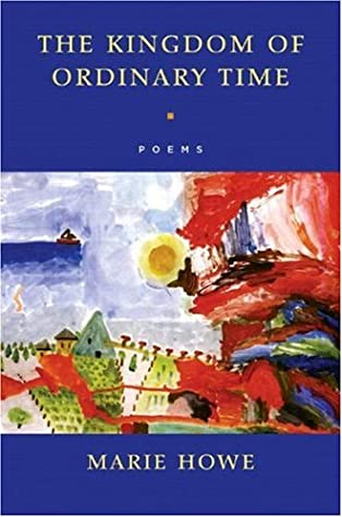 The Kingdom of Ordinary Time: Poems
