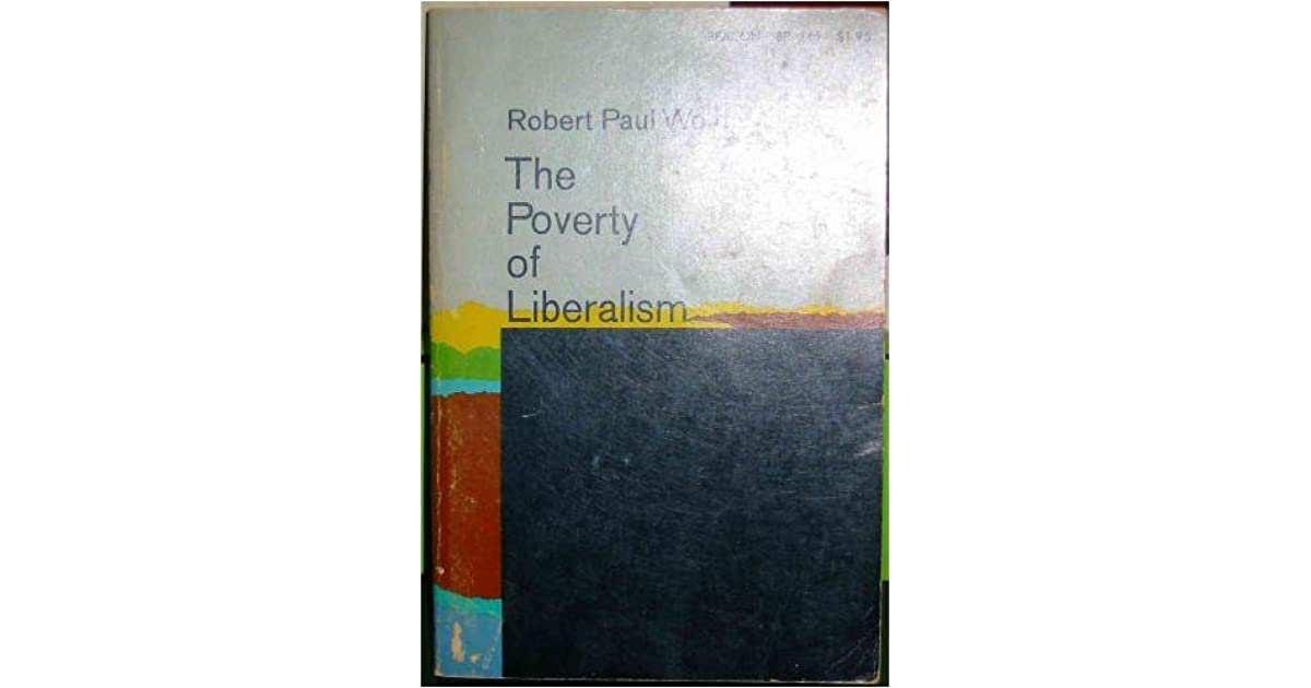 The Poverty of Liberalism