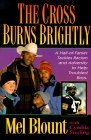 The Cross Burns Brightly: A Hall-Of-Famer Tackles Racism and Adversity to Help Troubles Boys