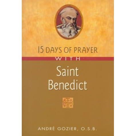 15 Days of Prayer with Saint Benedict