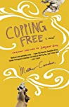 Copping Free: A Novel