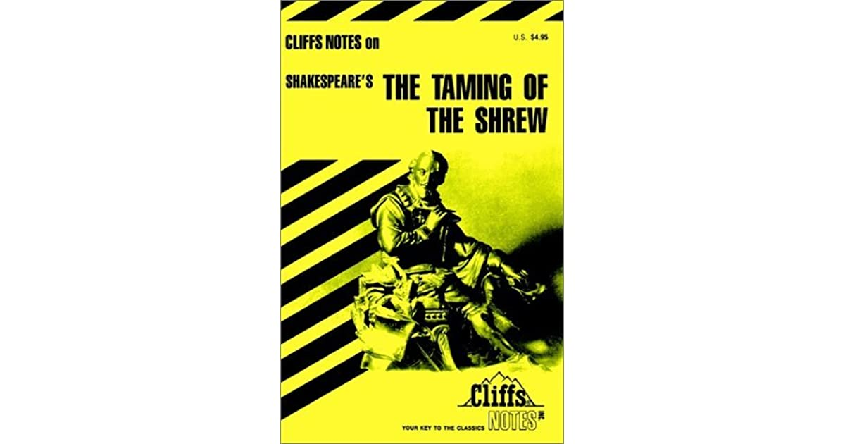 Cliffs Notes on Shakespeare\'s The Taming of the Shrew by L.L. Hillegass