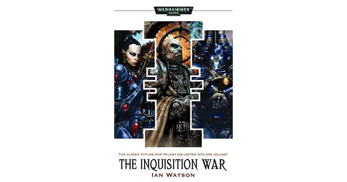 The Inquisition War (The Inquisition War #1-3) by Ian Watson