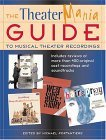 The Theater Mania Guide To Musical Theater Recordings