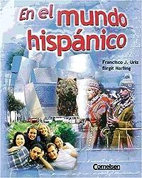 En El Mundo Hispanico, Libro Del Estudiante